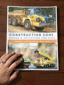 ConstructioConstruction Zone Mini Pack of Activities for Hands-on learn and fun for toddlers and preschoolersn Zone Mini Pack with activities and book recommendations from the Virtual Book Club for Kids